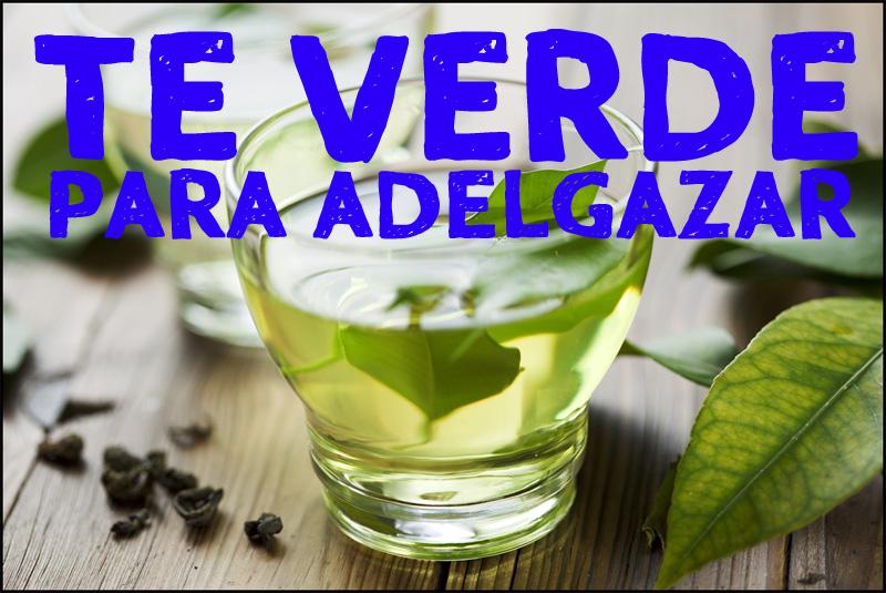 Como tomar el té verde para adelgazar. esta bebida es