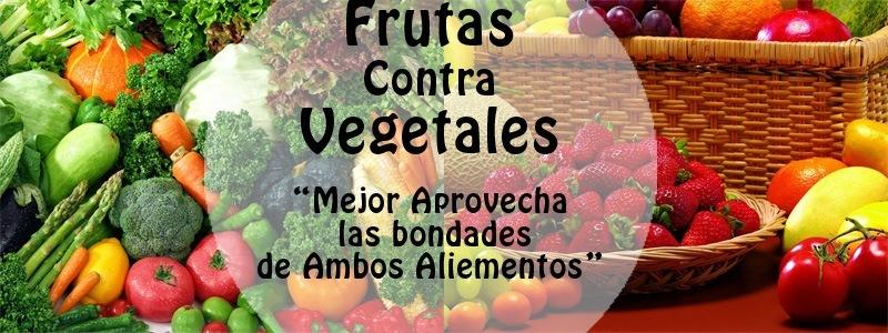 Frutas Contra Vegetales