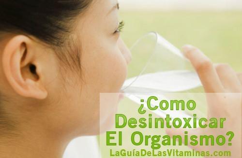 Como Dexintoxicar El Organismo
