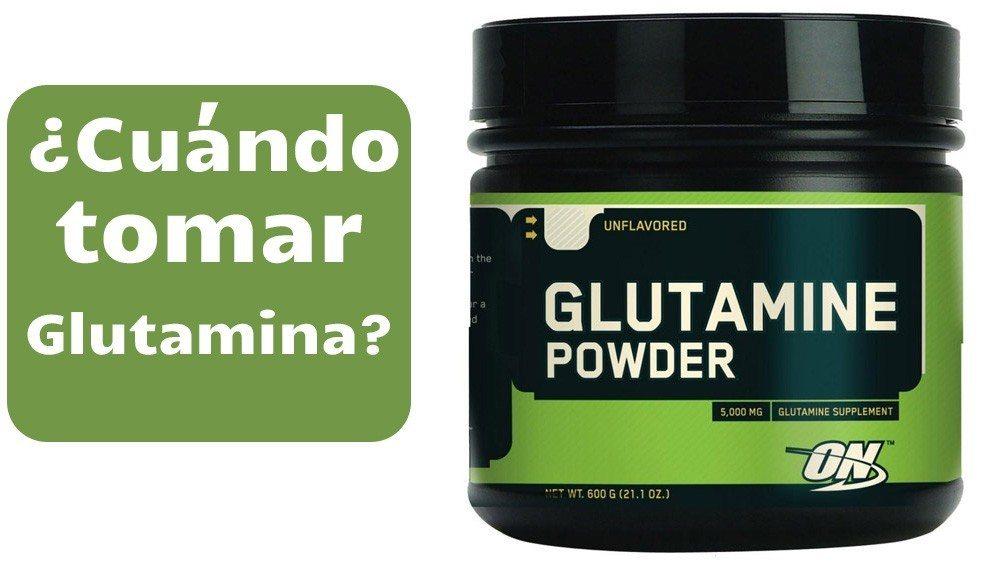 ¿Cuándo tomar glutamina? - La Guía de las Vitaminas