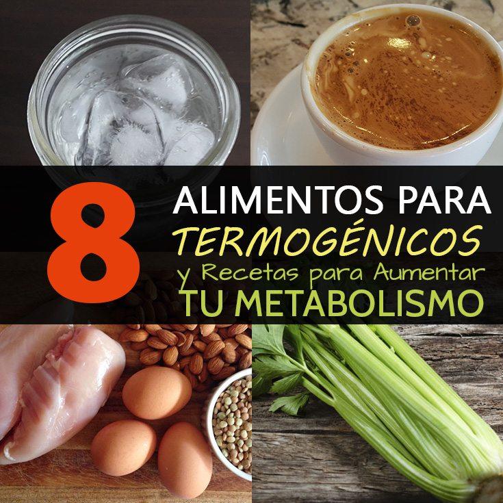 alimentos-termogenicos-y-recetas-para-aumentar-el-metabolismo