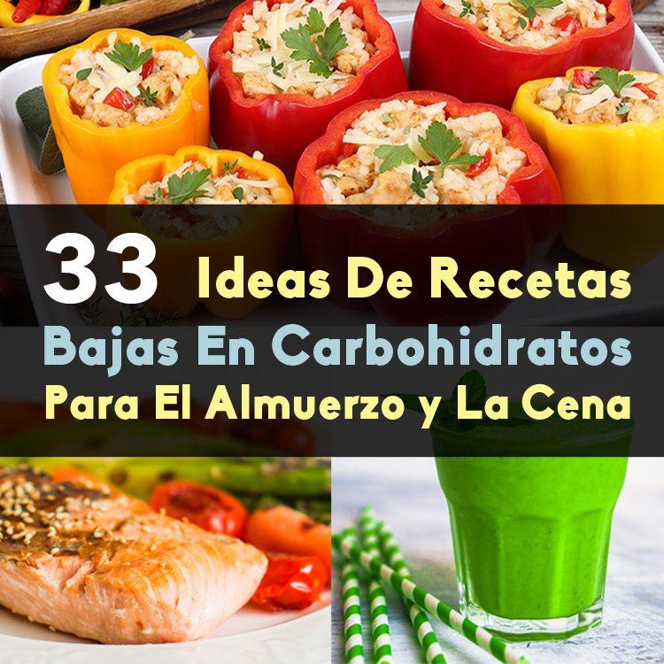 33 Ideas De Recetas Bajas En Carbohidratos Para El