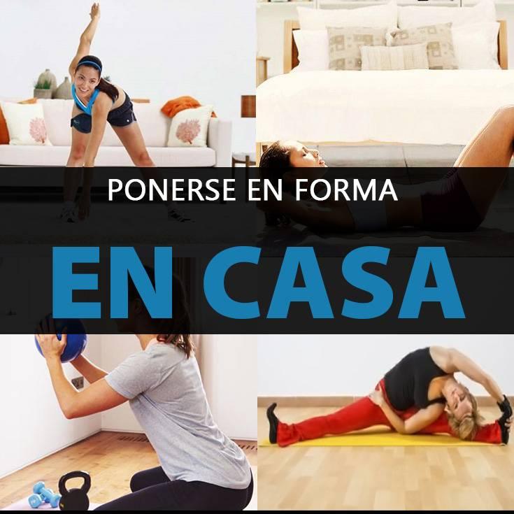 5 ejercicios para ponerse en forma en casa rutina de - Ponerse en forma desde casa ...